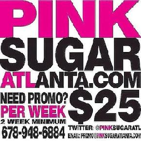 Pink Sugar Atlanta Promo