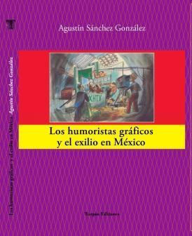 Los humoristas gráficos y el exilio