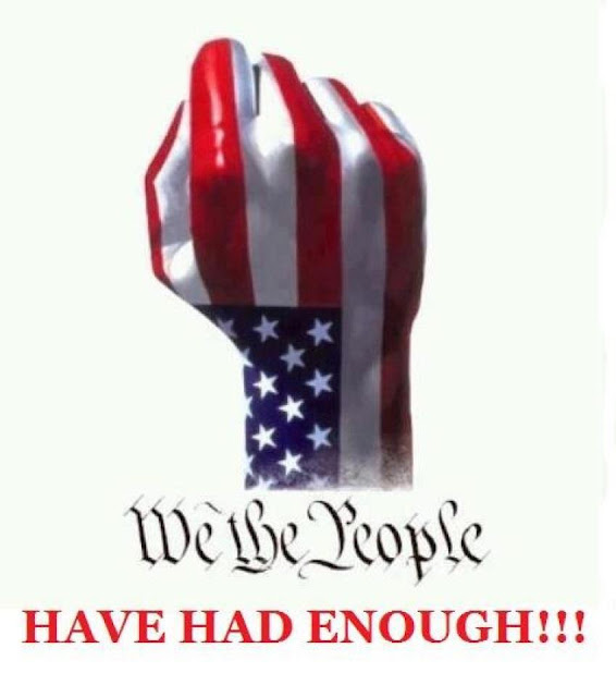 We the people have had enough