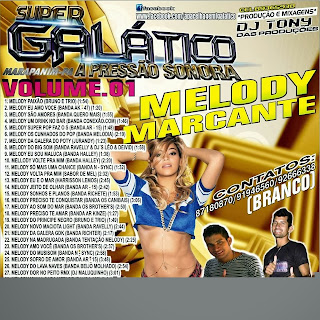 --==CD SUPER GALÁTICO MELODY MARCANTE VOL 01==--