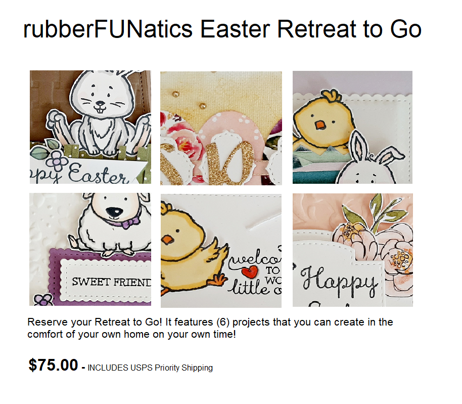 rubberFUNatics Easter Retreat to Go!