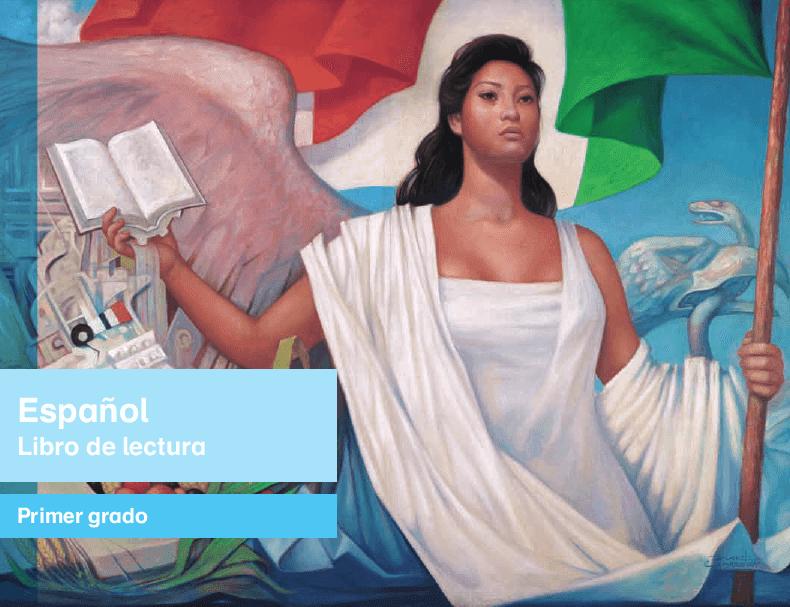 Libro de Texto Español Libro de Lectura primer grado 2015-2016