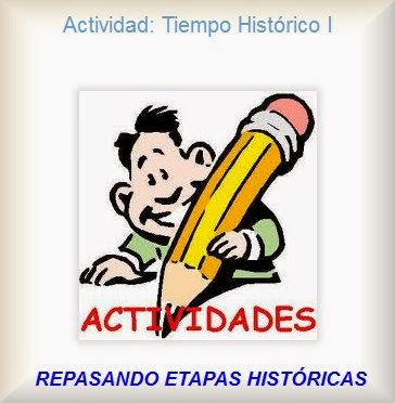 http://acercatealassociales.blogspot.com.es/2012/02/actividad-tiempo-historico-i.html