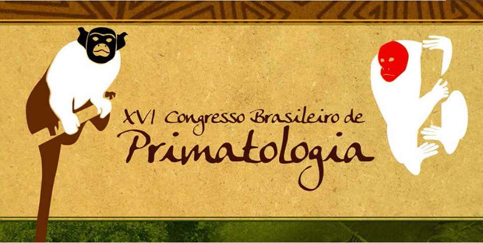 XVI Congresso Brasileiro de Primatologia
