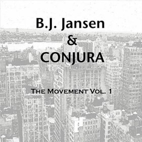 B. J. Jansen & Conjura – The Movement Vol. 1 (2011)