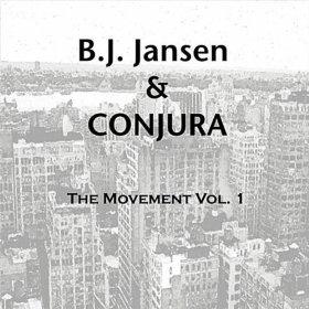 B. J. Jansen & Conjura – The Movement Vol. 1 (2011)