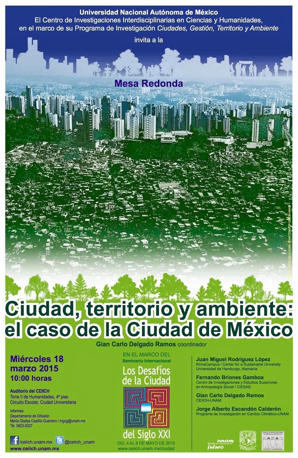 MESA REDONDA: Ciudad, territorio y ambiente: el caso de la Ciudad de México