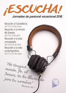 ¡ESCUCHA! JORNADAS DE PASTORAL VOCACIONAL