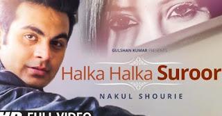 Halka Halka Suroor Mp3 Song