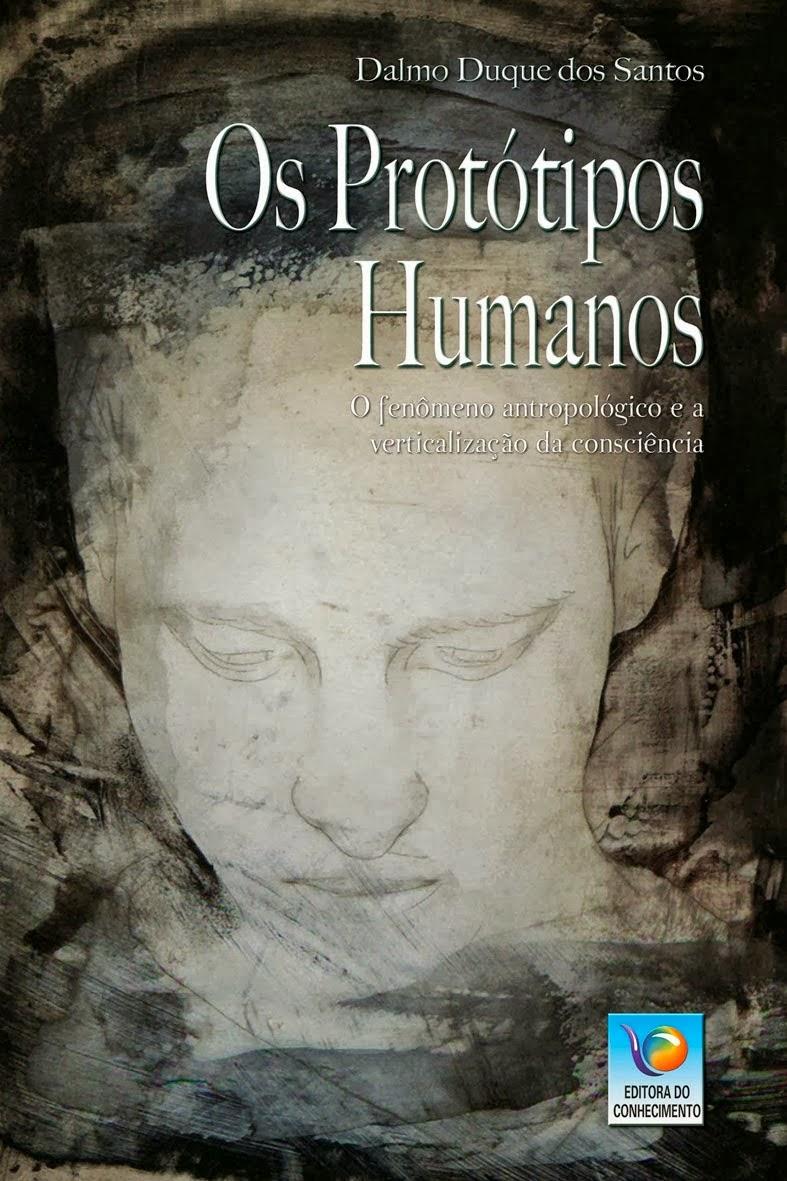 Os Protótipos Humanos