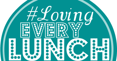 Loving Lunches: #LovingEveryLunchforaMonth Prompts