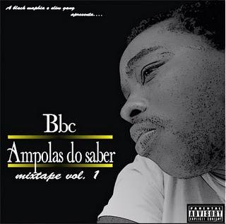 Rap Angolano -  Bbc - Ampolas do saber vol.1 #DiGratis