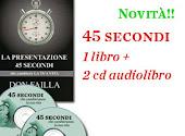 45 Secondi: Versione Libro + 2 cd Audiolibro