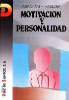 Abraham Maslow Motivacion y personalidad