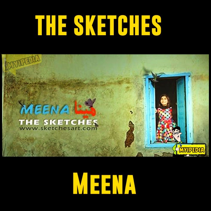 The Sketches - Meena