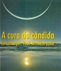 """Compre o livro eletrônico """"A Cura Natural da Cândida"""""""