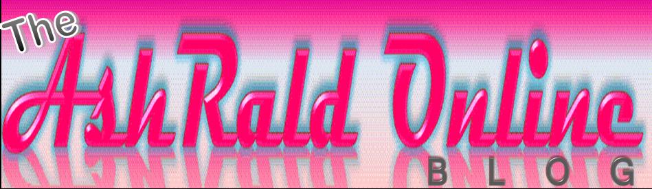 ♥ AshRald Online Blog ♥