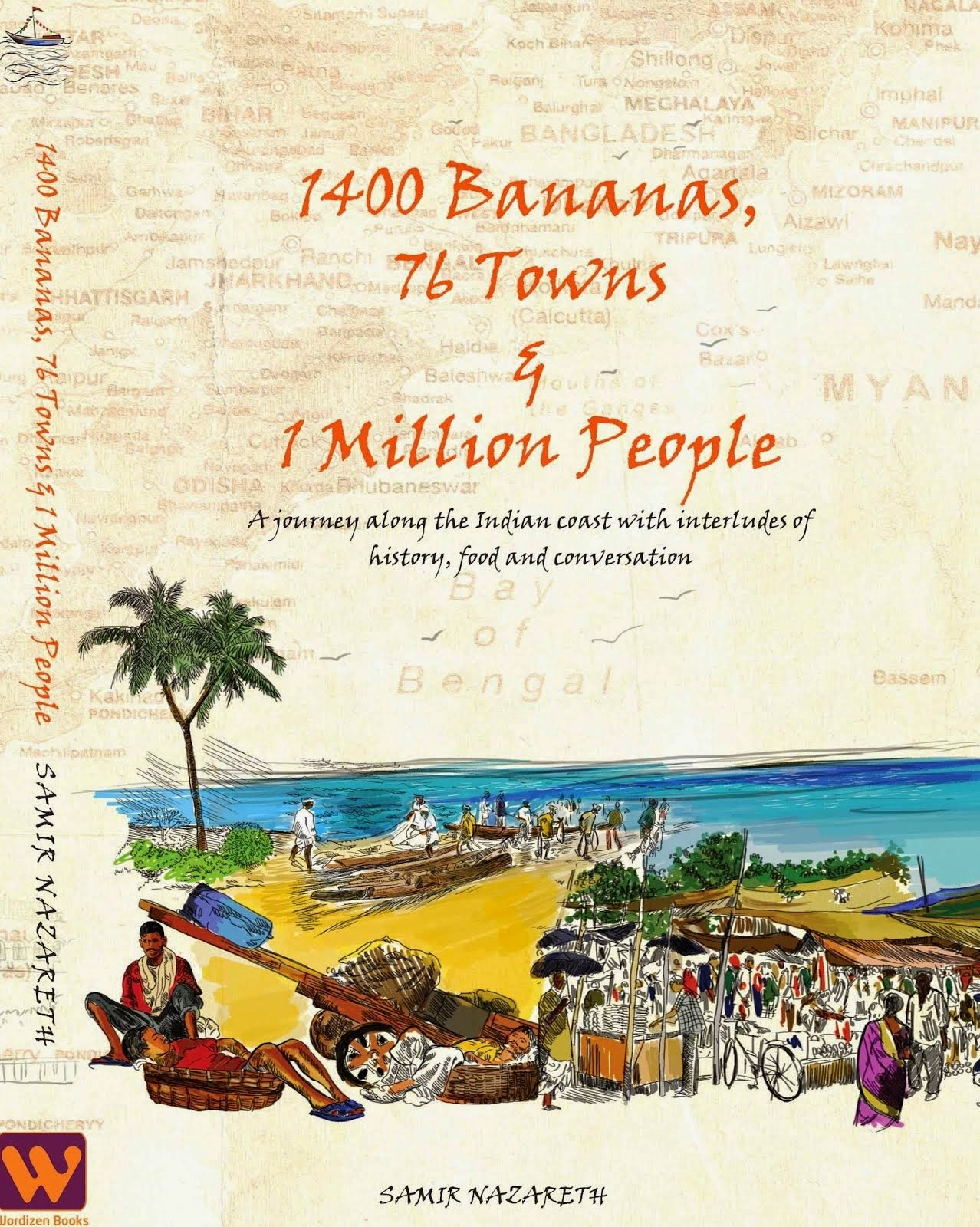 New book you cannot miss: 1400 Bananas, 76 Towns & 1 Million People by Samir Nazareth