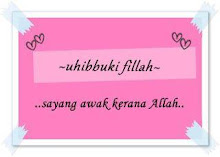 Uhibbuki fillah always =)