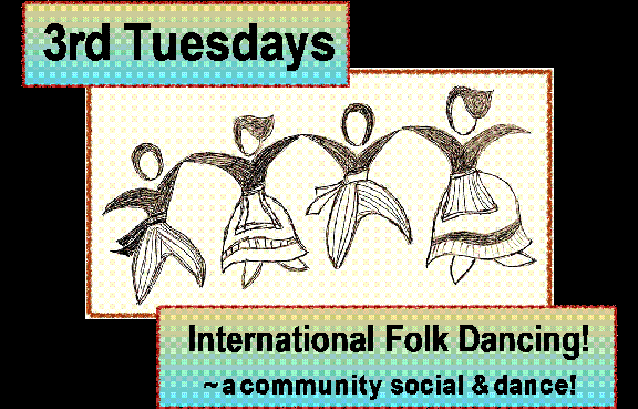 International Folkdancing is Tuesday, Oct. 15