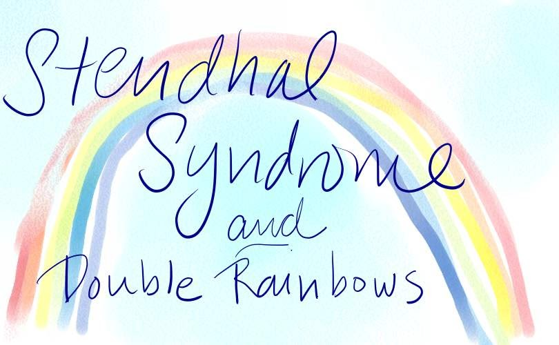 the word is my oyster medical mondays stendhal syndrome double the word is my oyster medical mondays stendhal syndrome double rainbow