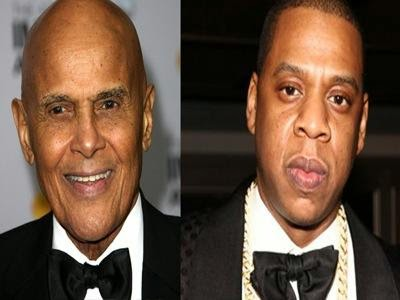 Harry Belafonte and Jay Z.