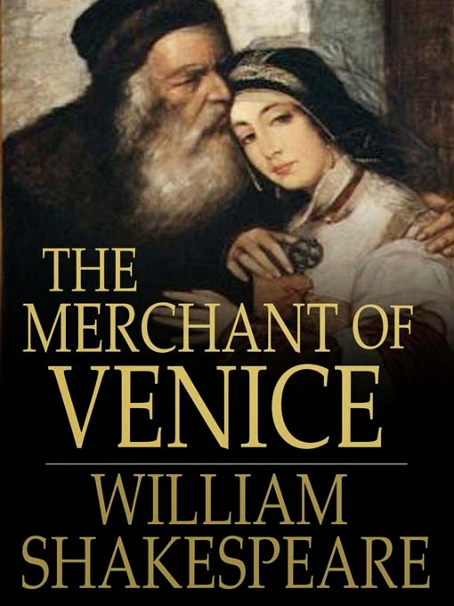 william shakespeare s the merchant of venice In 16th century venice, when a merchant must default on a large loan from an abused jewish moneylender for a william shakespeare the merchant of venice (2004).
