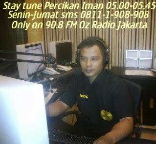 Narasumber Percikan iman 908  Oz Radio Jakarta