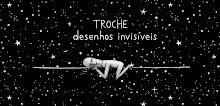 """""""Desenhos Invisíveis"""""""
