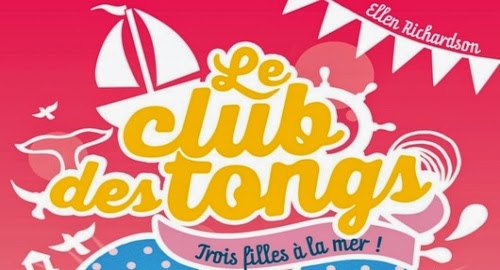 http://lesouffledesmots.blogspot.fr/2014/07/le-club-des-tongs-trois-filles-la-mer.html