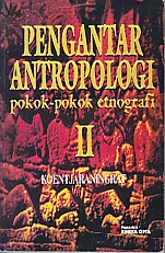 toko buku rahma: buku PENGANTAR ANTROPOLOGI POKOK-POKOK ETNOGRAFI, pengarang koentjaraningrat, penerbit rineka cipta