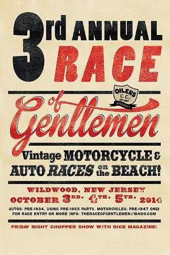 The Race Of Gentlemen Dice Custom Bike Show And Party. Friday October 3rd. Wildwood, New Jersey.