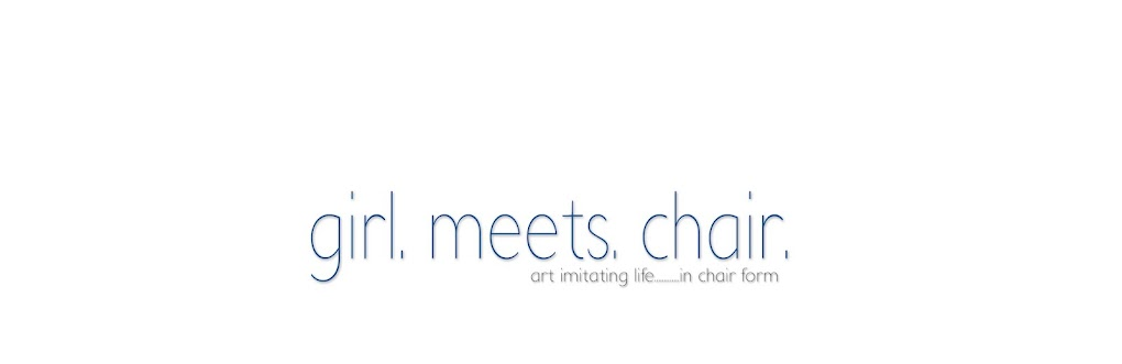 Girl Meets Chair