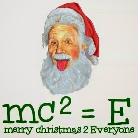 Einstein as Santa, mc2=e merry Christmas 2 everyone