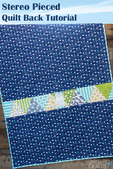 Jaybird Quilts Stereo Pattern : Stereo Pieced Quilt Back Tutorial Jaybird Quilts