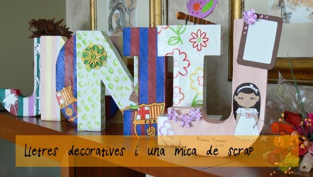 Lletres decoratives i una mica d'scrap