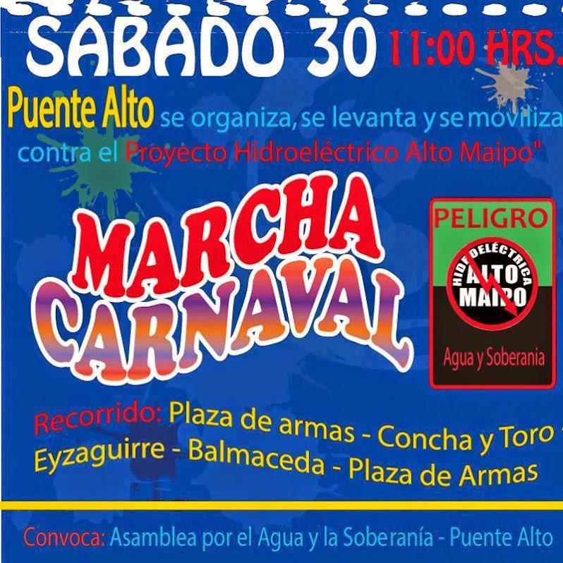 PUENTE ALTO: MARCHA CARNAVAL CONTRA EL PROYECTO HIDROELÉCTRICO ALTO MAIPO