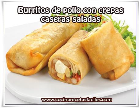 Recetas mexicanas, burritos de pollo con crepas  caseras saladas