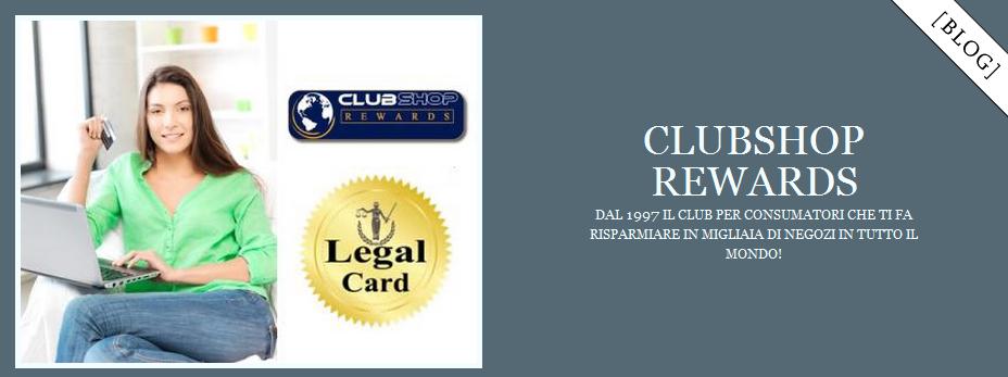 ClubShop Rewards - Hai solo da guadagnarci!
