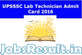 UPSSSC Lab Technician Admit Card 2016