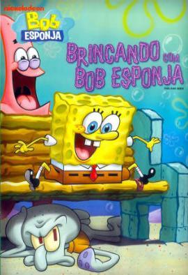 Filme Poster Brincando com Bob Esponja DVDRip XviD & RMVB Dublado