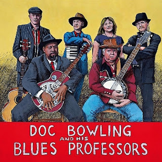 Doc Bowling & His Blues Professors - Down Home Blues 2012