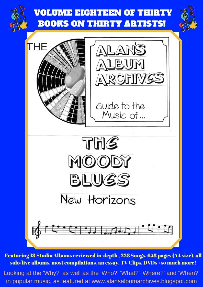'New Horizons - The Alan's Album Archives Guide To The Music Of The Moody Blues'