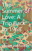 The Summer of Love: A Trip Back to 1968