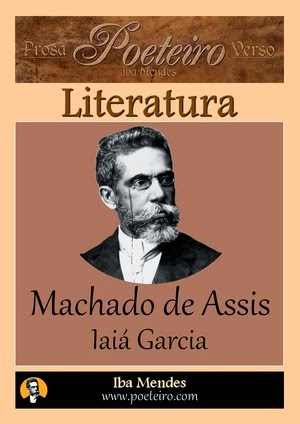 Machado de Assis - Iaia Garcia - Iba Mendes