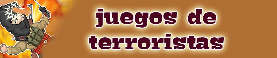 Juegos de terroristas