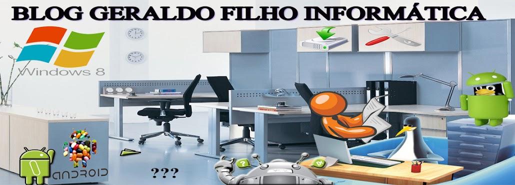 Blog Geraldo Filho Informática