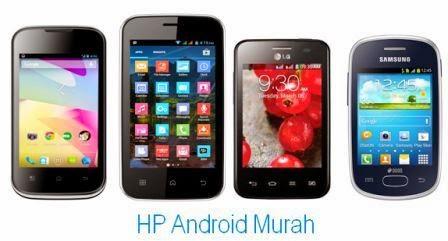 Daftar Harga HP Android Murah dibawah 1 Juta