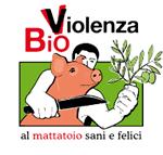 bio-violenza - al mattatoio sani e felici