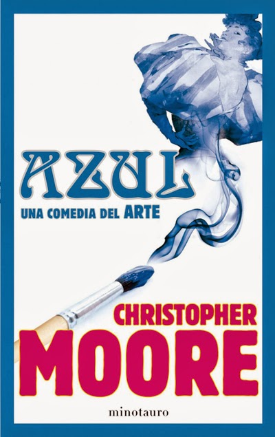 Azul Una comedia del arte Christopher Moore